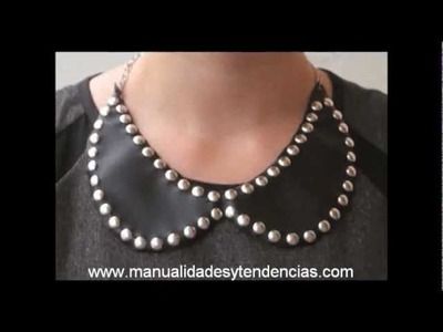 DIY: Cuello Peter Pan con tachuelas. Studded Peter Pan collar necklace