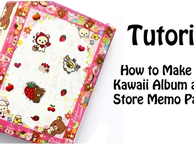 DIY How to Make a Kawaii Album and Store Memo Papers Tutorial
