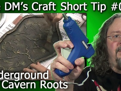 Easily add roots to any cave or dungeon tile. (The DM's Craft,Short Tip, Ep1)
