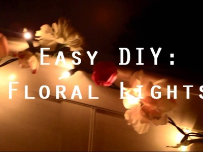 Easy + Cute DIY: Flower Lights ♥