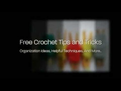 Free Crochet Tips and Tricks