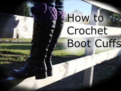 How to Crochet Boot Cuffs [1080p] (HD)