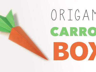 Origami Carrot Box Tutorial
