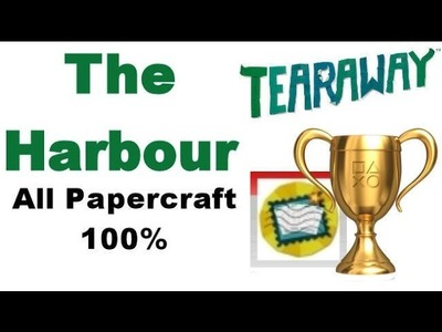 Tearaway PS VITA - 1080P - The Harbour - ALL Papercraft Locations!