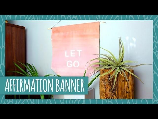 DIY Affirmation Banner - HGTV Handmade