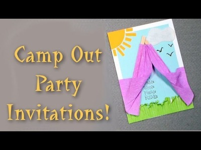 DIY camp out party invitation