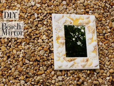DIY Decor - Beach Mirror