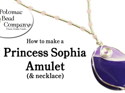 How to Make a Princess Sophia Amulet (and Necklace)