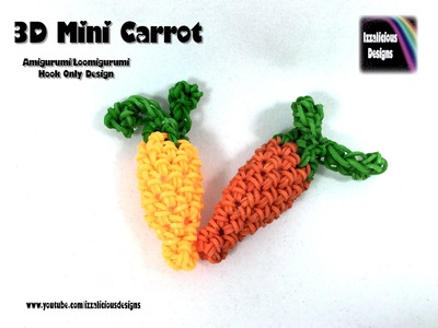 Rainbow Loom 3D Mini Carrot (Easter Bunny's) Amigurumi.Loomigurumi Crochet Hook Only (Loomless)