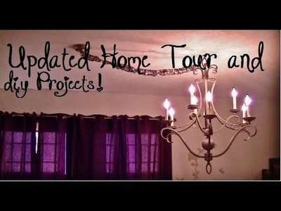 Updated Home Tour.DIY Projects!