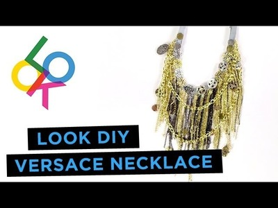 Versace Necklace Tutorial: LOOK DIY