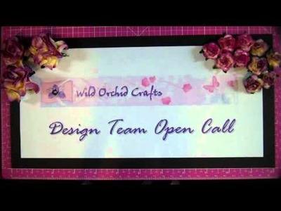 Wild Orchid Crafts Design Team Open Call