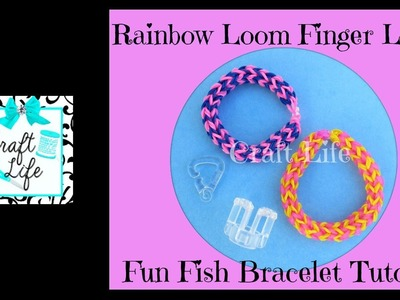 Craft Life Finger Loom Rainbow Loom Review ~ Fun Fish Bracelet Tutorial