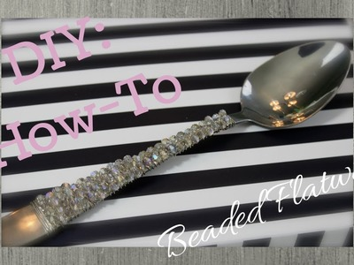 DIY: How-To Make Beaded Flatware