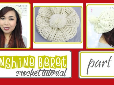 "DIY | ""Sunshine"" Beret (Crochet Tutorial-Traceybeauty) Part 1.2"