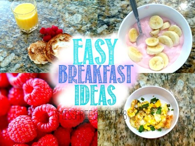 EASY AND FAST DIY BREAKFAST IDEAS