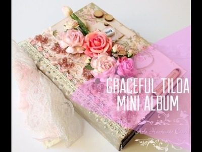 Graceful Tilda Mini Album Tutorial