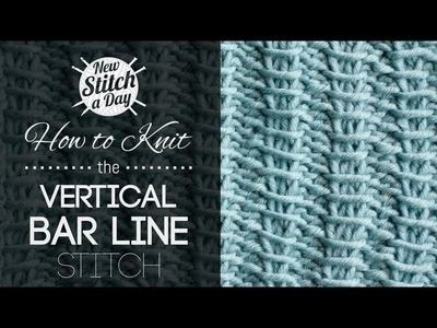 How to Knit The Vertical Bar Line Stitch {English Style}