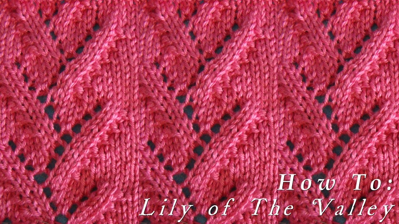 How To  |  Lily of The Valley  |  Pattern