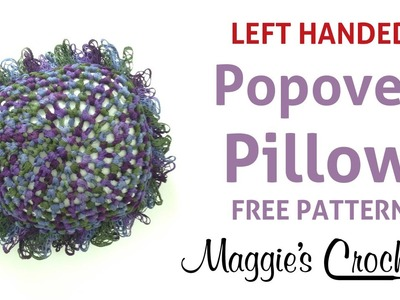 Starbella Popover Pillow Free Crochet Pattern - Left Handed