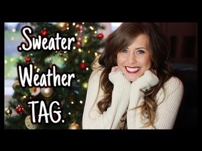Sweater Weather Tag | xameliax
