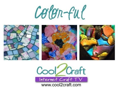 Cool2Craft TV - The Color-Ful Episode
