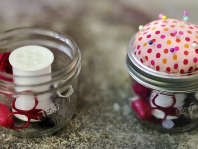 DIY SEWING KIT. PINCUSHION MASON JAR