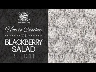 How to Crochet the Blackberry Salad