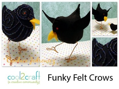 How to Make a Funky Felt Crow by Candace Jedrowicz