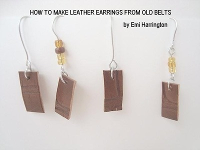 JEWELRY MAKING, Make leather earrings from an old leather belt