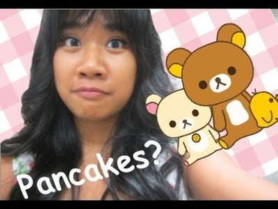 Tutorial: How to make derpy Rilakkuma Pancakes