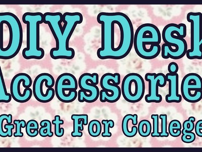 DIY: Desk Room Decor! (Great For College) #Roomspiration