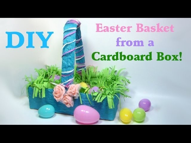 DIY Easter basket from a cardboard box