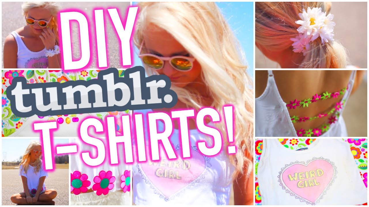 Easy and Quick DIY T Shirts Inspired by Tumblr + Spice up your clothes for Summer!