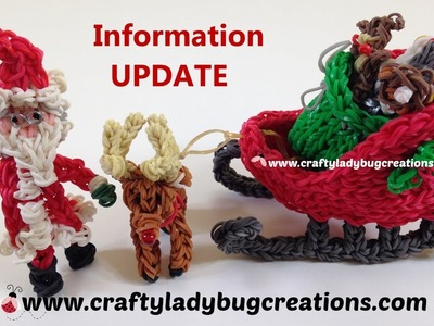 Information Update Rainbow Loom Christmas Sled, Santa, Sack and Reindeer