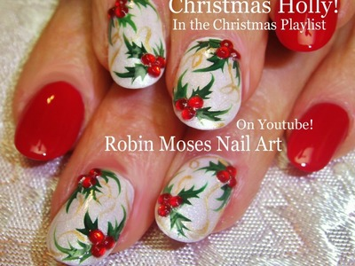 Nail Art Tutorial | DIY Nail Art for Christmas | Holly Nail Design
