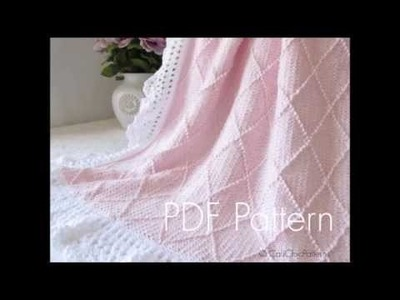 Paris Knit Baby Blanket #63 CCP - Knitting (and Crochet)  Blanket - Pattern Presentation