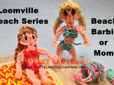 Rainbow Loom Band BEACH BARBIE OR MOM FIGURE Advanced Tutorials.How to Make by Crafty Ladybug