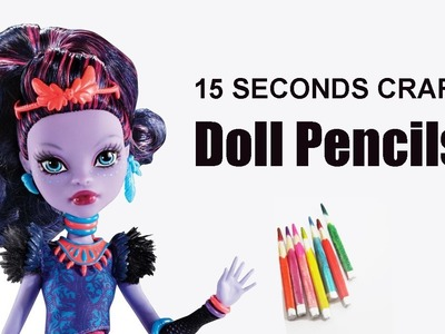 15 Seconds craft #1: Doll Color Pencils - Realistic Look - EP