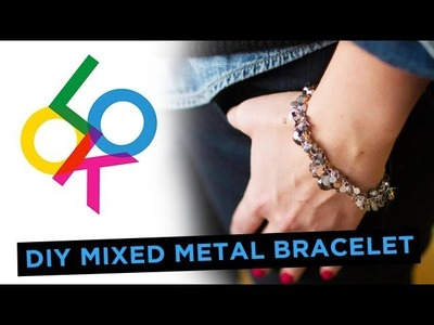 Mixed Metal Bracelet: Look DIY