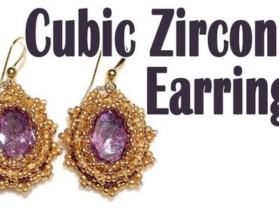 BeadsFriends: Cubic zirconia earrings - Beaded bezel earrings with cubic zirconia and seed beads