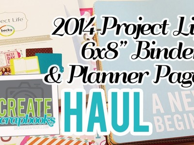 """Create Scrapbooks Haul: NEW 2014 Becky Higgins Project Life 6x8"""" Albums & Planner Pages at Michael's"""