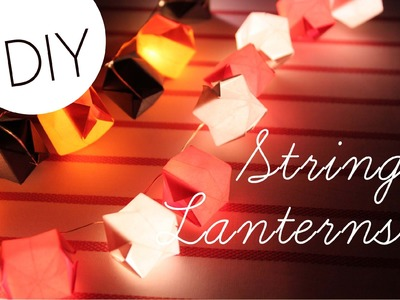 DIY String Lanterns (Perfect for Fall, Halloween, Christmas, and Holiday Season)