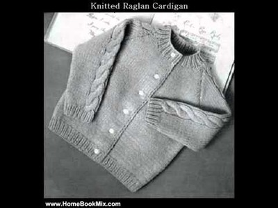 Home Book Summary KNITTED RAGLAN CARDIGAN SWEATER for BABY TODDLER   VINTAGE KNITTING PATTERN e