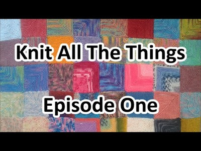 Knit All The Things 01