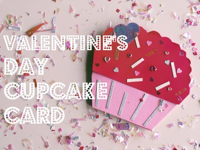 ♡ DIY: Valentine's Day Cupcake Card