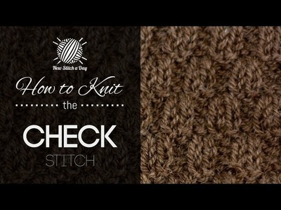 How to Knit the Check Stitch {English Style}