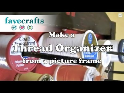 How to Make a Thread Organizer
