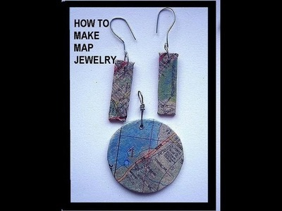 MAP JEWELRY TUTORIAL, Make earrings and pendants from your favorite maps!