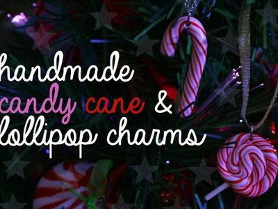 DIY: Handmade Candy Cane & Lollipop Charms (w. Polymer Clay)